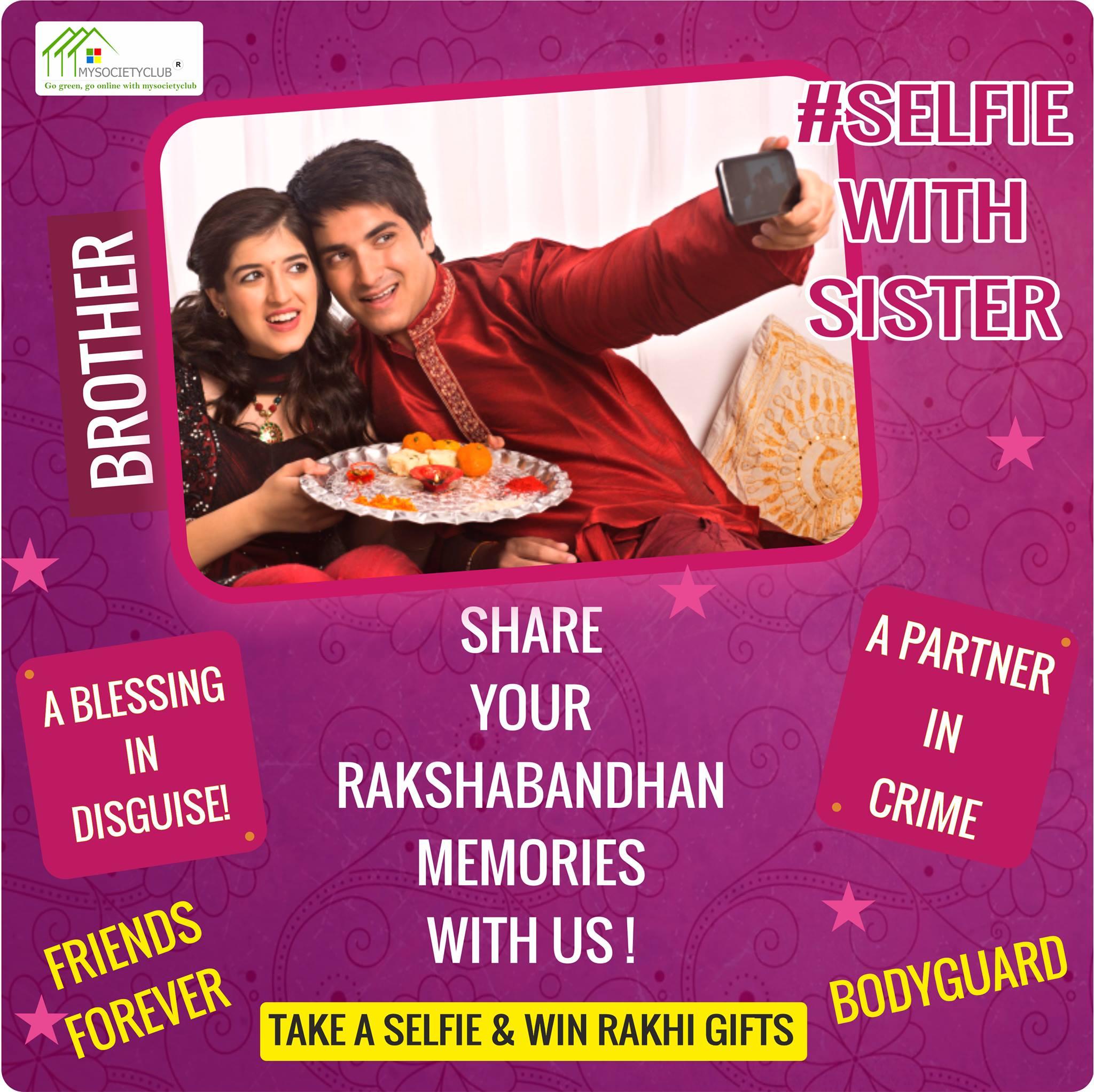 MySocietyClub Raksha Bandhan Selfie with Sister Contest 2017